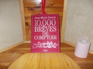 """1000 brèves de comptoir"" de Jean-Marie Gourio, ed. Robert Laffont"