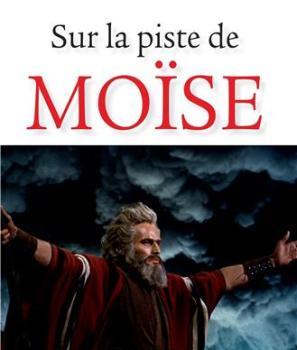 Sur la piste de Moïse, Alain Chapellier