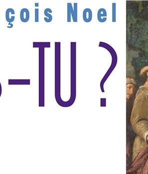 Où es-tu ?, Père J-F Noel