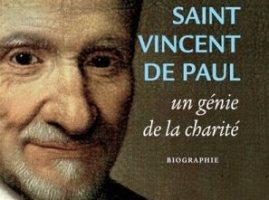 Saint Vincent de Paul, un génie de la charité – Chantal CREPEY
