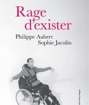 Rage d'exister – Philippe Aubert