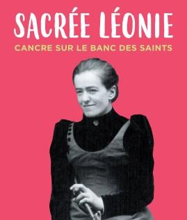 Sacrée Léonie. Cancre sur le banc des saints – Dominique MENVIELLE