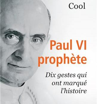 Paul VI prophète – Michel Cool