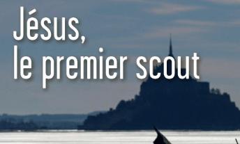 Jésus, le 1er scout – X. de Verchère
