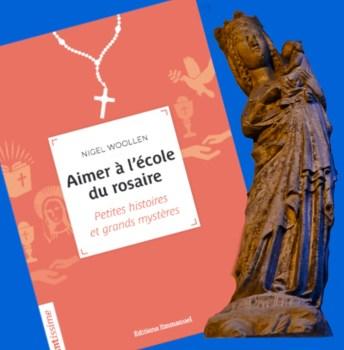 Aimer à l'école du rosaire – P. Nigel