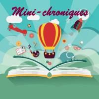 Mini-chroniques #2