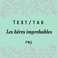 Tag PKJ: Les héros improbables