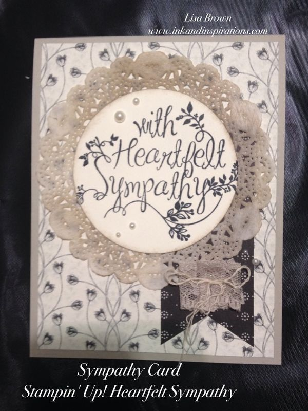 Stampin Up Heartfelt Sympathy Card Ink And Inspirations