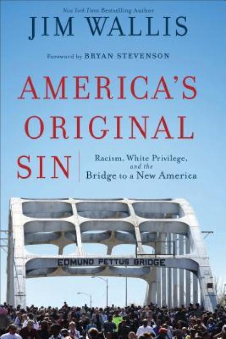 America's Original Sin by Jim Wallis
