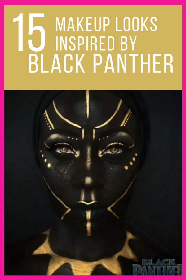 makeup looks inspired by-BLACK-PANTHER