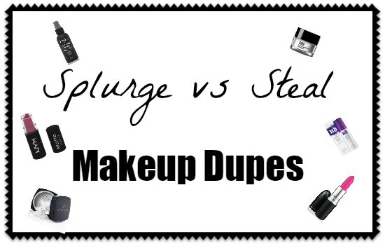 Makeup Dupes: Splurge vs. Steal