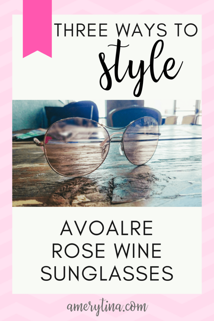 Three ways to style Avoalre rose wine sunglasses #style #fashion #styletip #shopping #sunglasses #accessory
