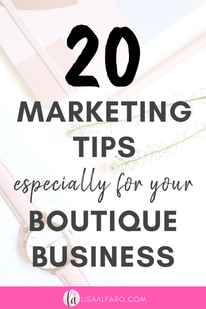 20 marketing tips especially for your boutique business