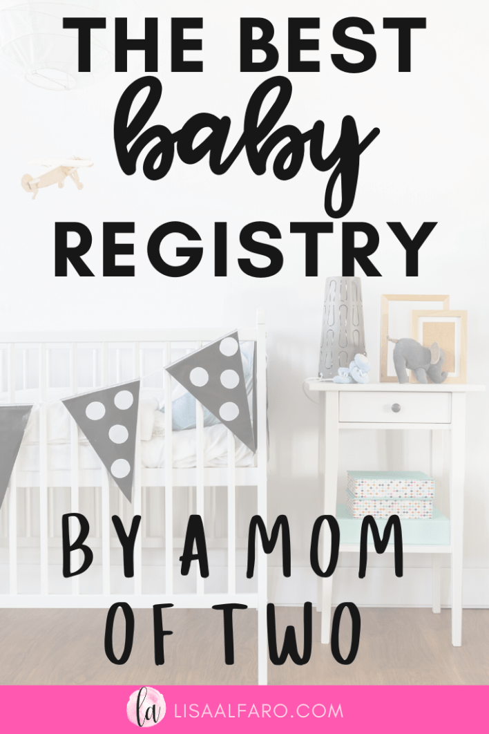 The best baby registry by a mom of two