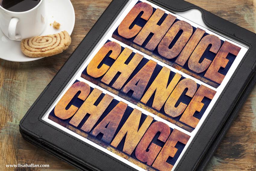 choiceschanceschanges