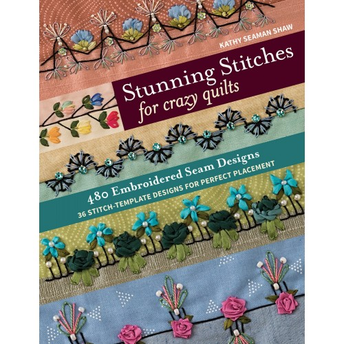 Stunning Stitches for Crazy Quilts-500x500