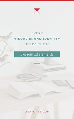 When your business is just starting out, what visual branding elements are absolutely necessary? Here are 5 essentials.