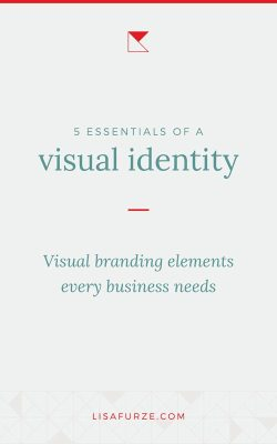 You know you need a logo, but what else makes up a visual brand identity? Here are the 5 essentials I think every business requires.