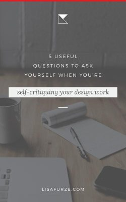 Do you sometimes create graphic designs for your small business? If you do, then it's super important that you have the ability to evaluate the effectiveness of your work. Here are five questions for self-critiquing your designs.