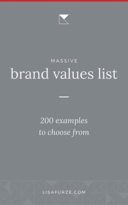 If you're having trouble figuring out your core brand values, this massive list of 200 examples of brand values may help!