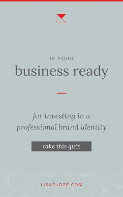 Are you thinking it's time to consider getting your brand identity designed by a professional? Or maybe you're still on the fence? Take this quick quiz to find out if your business is ready!