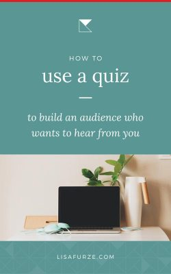 Learn how you can uses quizzes to grow your email list with an audience who is engaged and wants to hear what you have to say