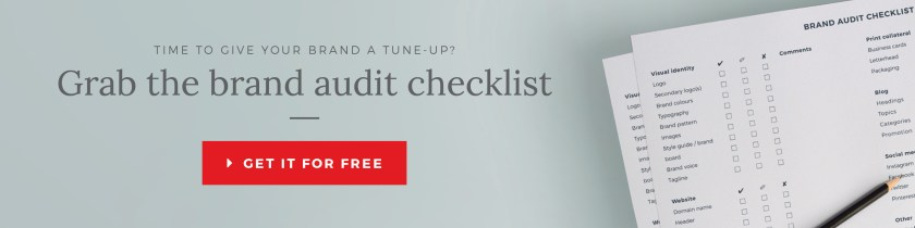 Review the performance of your brand yourself with this FREE brand audit checklist. Available for download. Just click here.