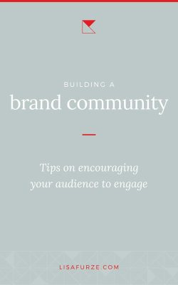 Building a community around your brand has become a standard part of owning a business in this hyper-connected world. Here are some tips to help you engage with your audience.