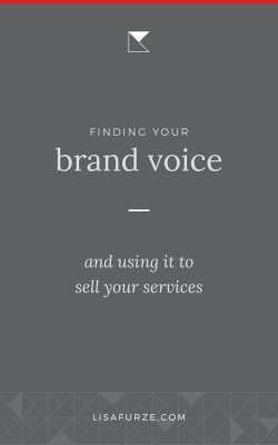 How to find your brand voice and use it to effectively to engage your audience and sell your services.