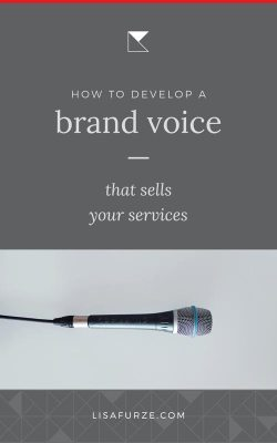How you can develop a brand voice for your business that sells your services and keeps your audience engaged.