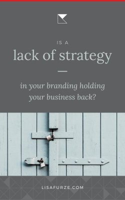 Here are some signs that a lack of brand strategy is limiting the growth of your business.