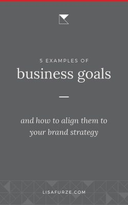 Here are 5 examples of how to align business goals to brand strategies. Make sure branding is a key component of your business development.