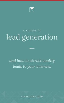 Here's everything you need to know to start generating high quality leads to your service-based business with thoughtful branding.