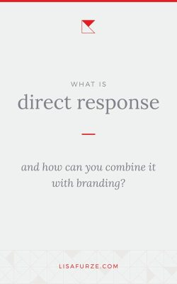 What kind of marketing should you be using in your business. Direct response or brand marketing? Find out how to implement them in this post!