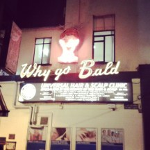 Why Go Bald sign in Dublin