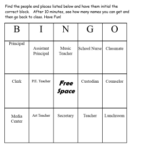 New Students can learn the important people in the building through a BINGO game.