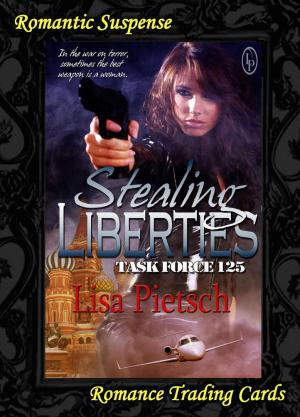the path to freedom, lisa pietsch, romance trading cards, task for 125, stealing liberties