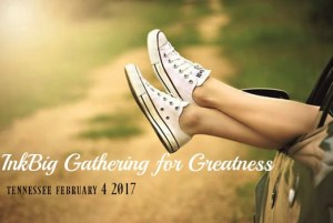 InkBig Gathering for Greatness Tennessee February 4 2017