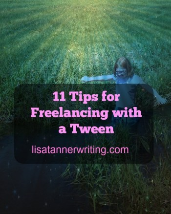 freelancing with a tween