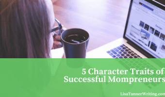 Five Character Traits of Successful Mompreneurs