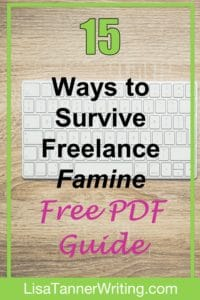 Freelancing can include a bit of a feast or famine cycle. If you're in the middle of a freelance famine, here are some actionable steps you can take to make it through.