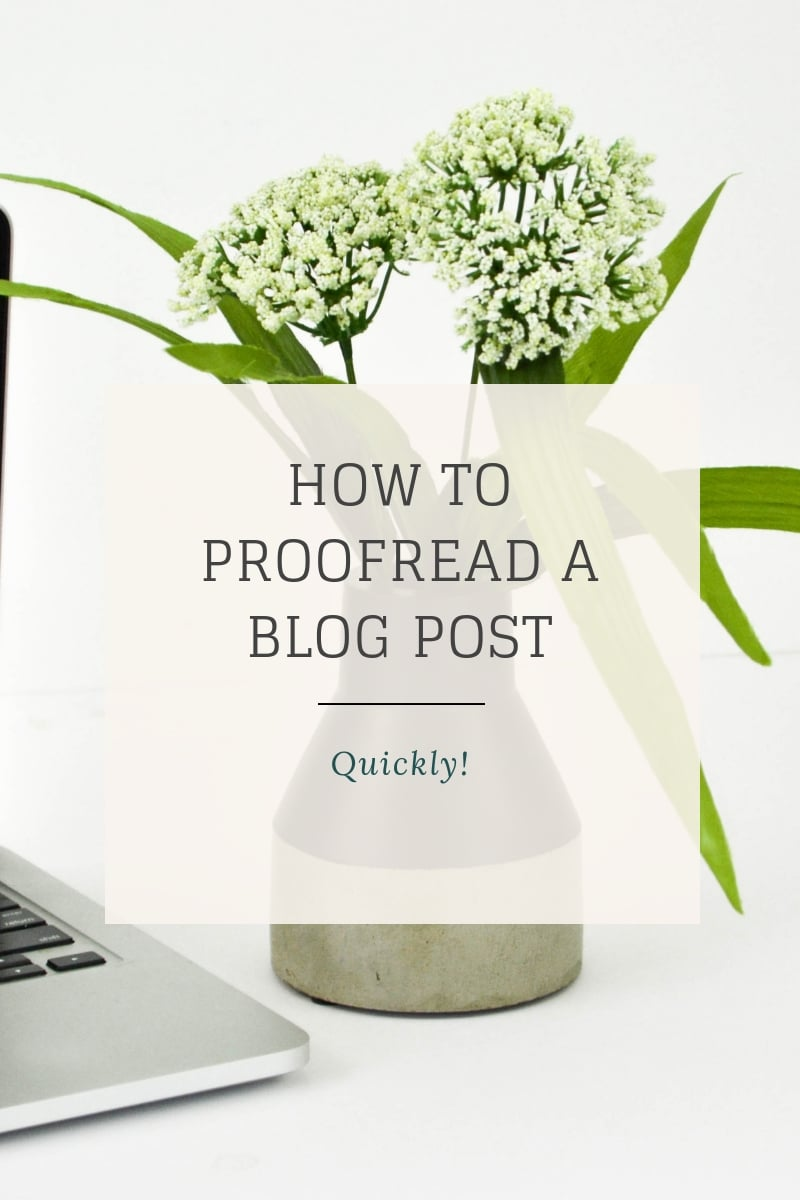How to Quickly Proofread a Blog Post