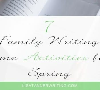 If you're looking for some family writing time activities for spring, here are some my kids enjoy.
