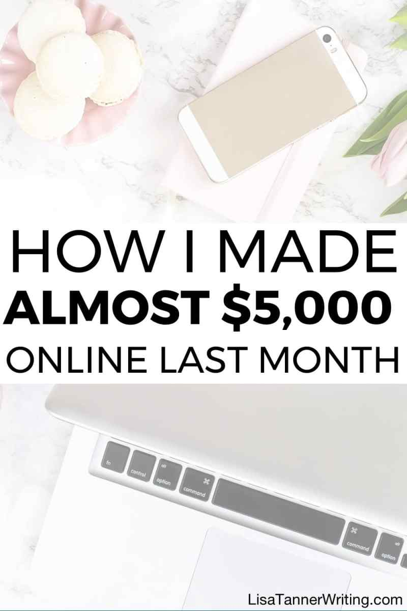 How I Made Almost $5,000 Working Online Last Month
