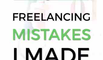 5 Freelancing Mistakes I Made Last Year (So You Don't Have To)