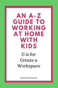 Have you created a workspace yet for your business? This space signals to your kids that you are working, and saves you time.