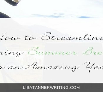 Summer is the perfect time of year to streamline. Here's why & how.