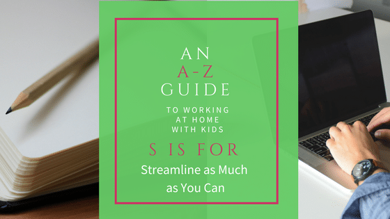 An A-Z Guide: S is for Streamline