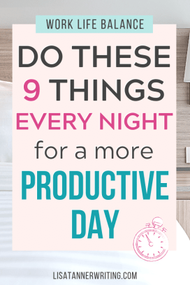 Pinterest image reading: Do these 9 things every night for a more productive day