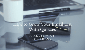 How to grow your email list with quizzes. A review of Interact.